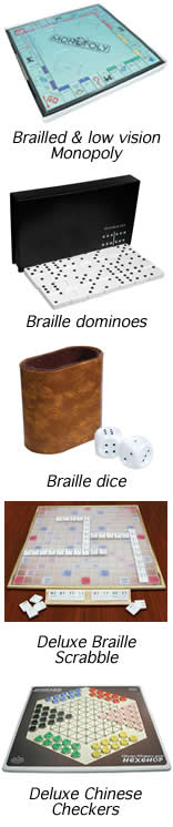 an image of brailled and low vision monopoly board, braille dominoes, braille dice, deluxe braille Scrabble set, and deluxe Chinese checkers