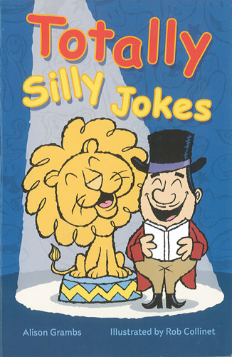 Totally Silly Jokes, by Alison Grambs