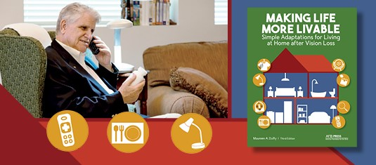 Making Life More Livable book cover, and an older man talking on his phone, with icons depicting a remote control, a table setting, and task lamp
