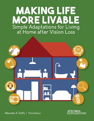 cover of making life more livable book with graphic of house showing several rooms, equipped with furniture and surrounded by independent living aids